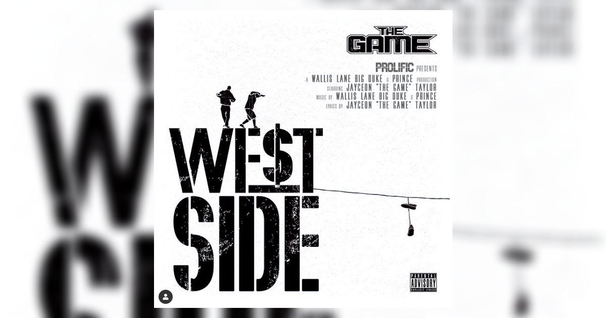The Gameが最後のアルバム「Born To Rap」からシングル「Westside」のリリース予定日を発表。