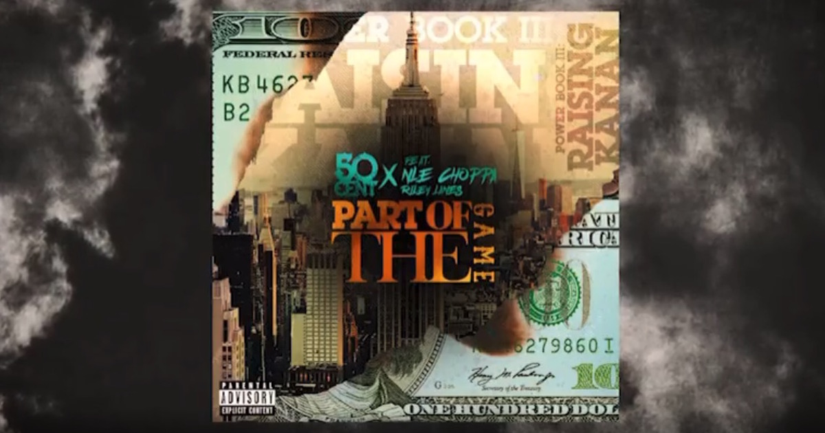 50 CentがNLE ChoppaとRileyy Lanezとのコラボ曲「Part Of The Game」を公開。1982年のヒット曲をサンプリング
